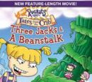 Tales From the Crib: Three Jacks and a Beanstalk