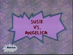 Susie Vs. Angelica Title Card