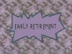 Early Retirement Title Card