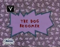Rugrats - The Dog Broomer