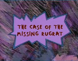 Rugrats - The Case Of The Misisng Rugrat