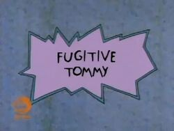 Fugitive Tommy Title Card