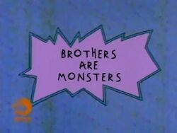 Brothers Are Monsters Title Card
