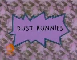 Rugrats - Dust Bunnies