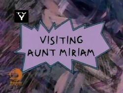 Visiting Aunt Mirian Title Card