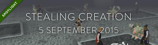 File:Stealing Creation 5 September 2015.png