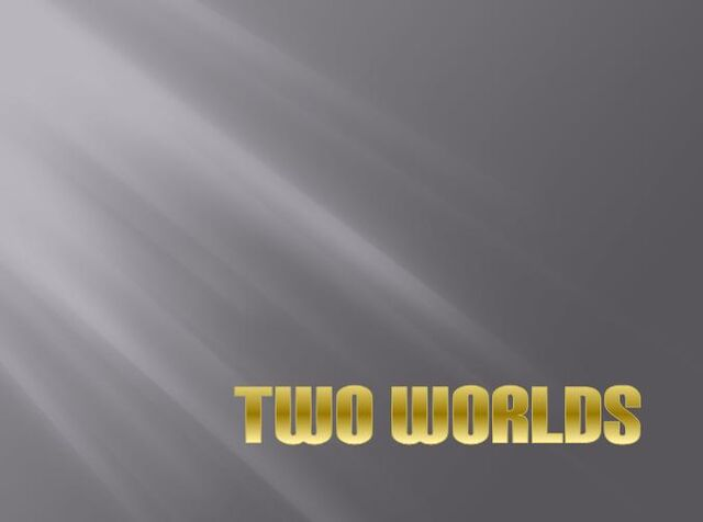 File:Two worlds title.jpg