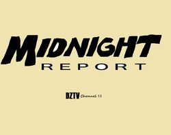 Midnight Report