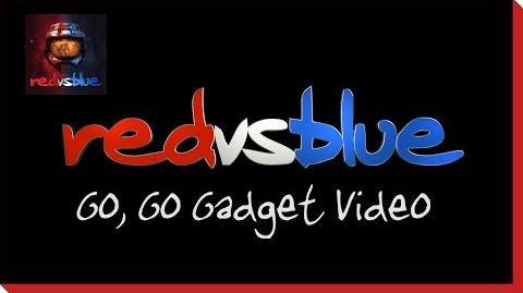 Go, Go Gadget Video PSA - Red vs