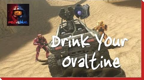 Drink Your Ovaltine – Chapter 2 – Red vs. Blue Season 8