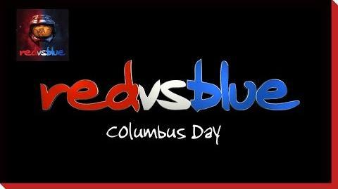 Columbus Day PSA – Red vs. Blue Season 6-0