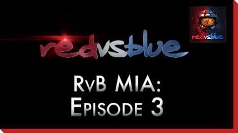 MIA Episode 3 - Red vs