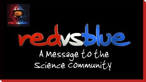 A Message to the Science Community PSA - Red vs