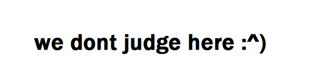 File:We dont judge here.png