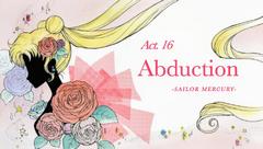 SMC; Act-16 Abduction, Sailor Mercury Ep-Title Card