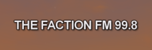 The Faction FM 99.8 onscreen text