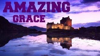 ♫ Scottish Bagpipes - Amazing Grace ♫