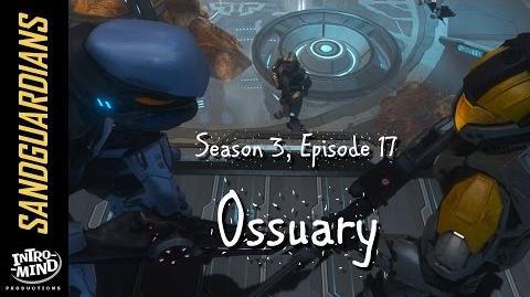 Sandguardians S03E17 - Ossuary