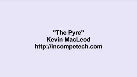 Kevin MacLeod ~ The Pyre
