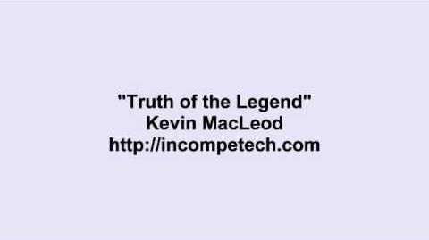Kevin MacLeod ~ Truth of the Legend