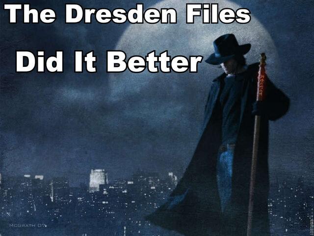 File:Dresden files did it better.jpg