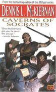 Caverns of socrates - dennis mckiernan