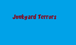 Junkyard Terrors titlecard