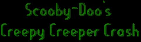 File:Scooby-DoosCreepyCreeperCrash.png