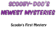 EP6 Scooby's First Mystery