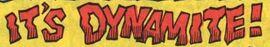 It's Dynamite! title card