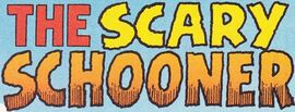 The Scary Schooner title card