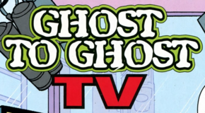 Ghost to Ghost TV title card