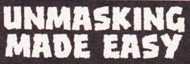 Unmasking Made Easy title card