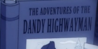 The Adventures of the Dandy Highwayman