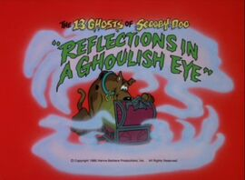 Reflections in a ghoulish eye title card