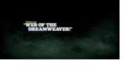 Web of the Dreamweaver!