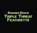 Scooby-Doo's Triple Threat Featurette