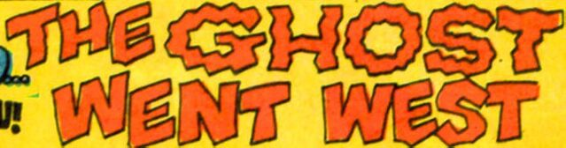 File:The Ghost Went West title card.jpg