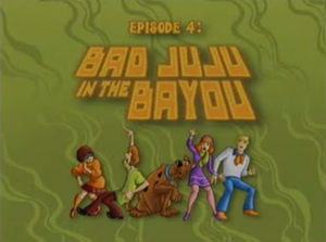 Bad Juju in the Bayou title card