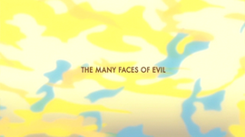 The Many Faces of Evil title card