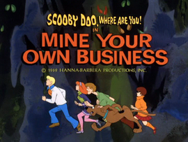 Mine Your Own Business (SDWAY) title card