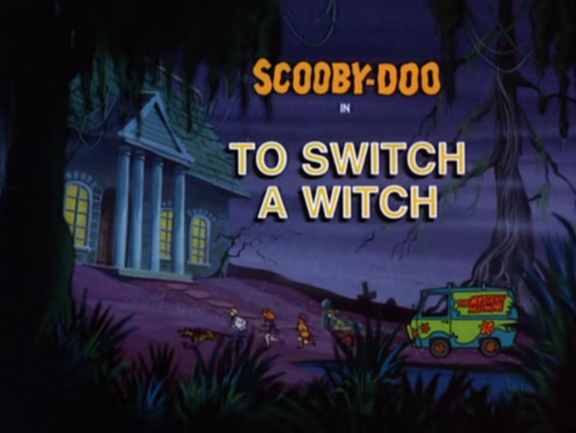 File:To Switch a Witch title card.png