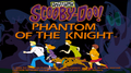 Phantom of the Knight title card.png