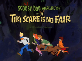 A Tiki Scare Is No Fair title card