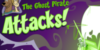 The Ghost Pirate Attacks!