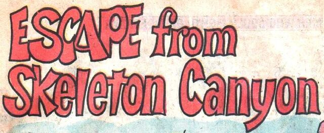 File:Escape from Skeleton Canyon title card.jpg