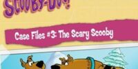 Scooby-Doo Case Files 3: The Scary Scooby