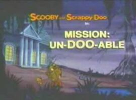 Mission Un-Doo-Able title card