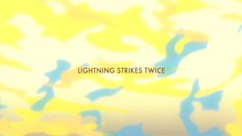 Lightning Strikes Twice title card