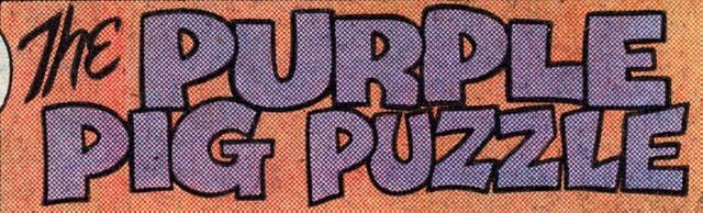 File:The Purple Pig Puzzle title card.jpg